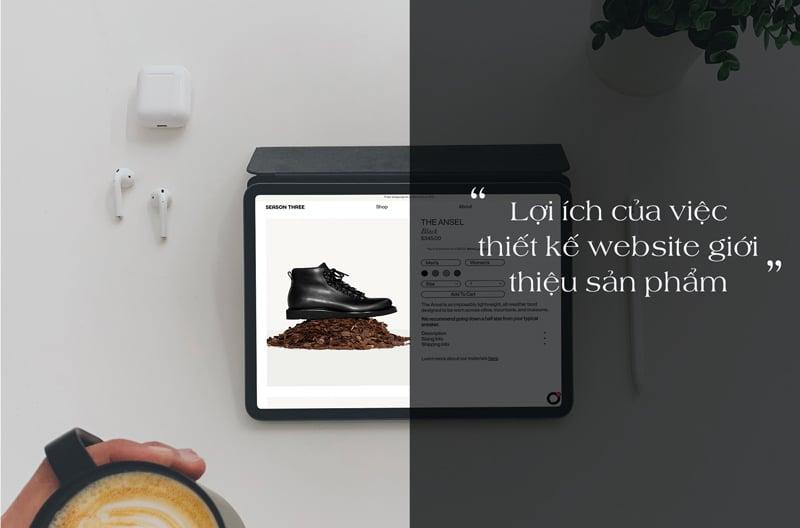 Lợi ích khi thiết kế website giới thiệu sản phẩm
